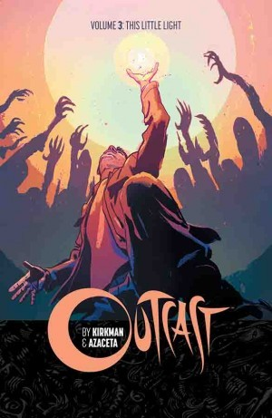 Outcast, Vol. 3: This Little Light Books