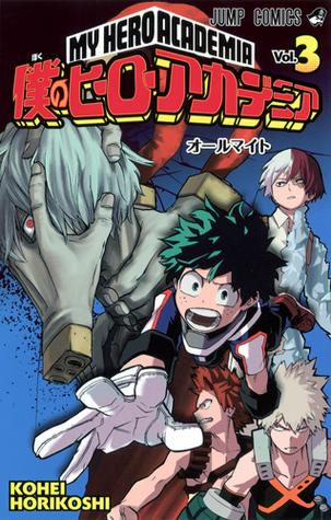 僕のヒーローアカデミア 3 [Boku No Hero Academia 3] (My Hero Academia, #3) Books