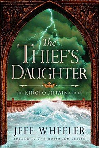 The Thief's Daughter (Kingfountain, #2) Books