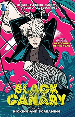 Black Canary, Vol. 1: Kicking and Screaming Books