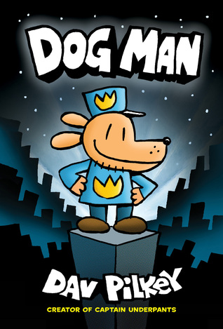 Dog Man (Dog Man #1) Books