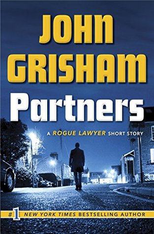 Partners: A Rogue Lawyer Short Story Books