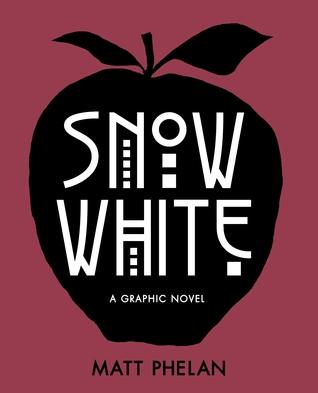Snow White: A Graphic Novel Books