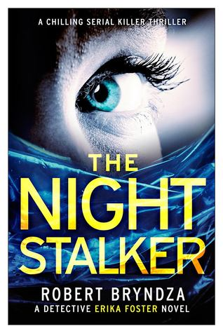 The Night Stalker (DCI Erika Foster, #2) Books
