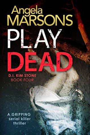 Play Dead (D.I. Kim Stone #4) Books