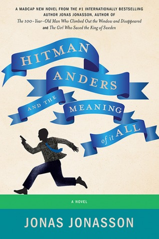 Hitman Anders and the Meaning of It All Books