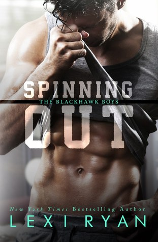 Spinning Out (The Blackhawk Boys, #1) Books