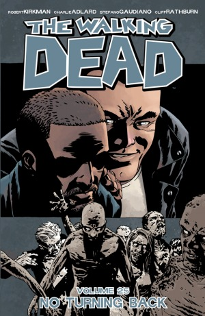 The Walking Dead, Vol. 25: No Turning Back Books