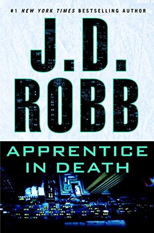 Apprentice in Death (In Death, #43) Books