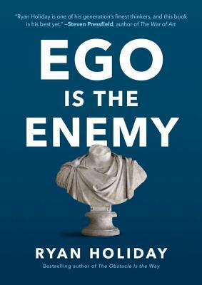 Ego Is the Enemy Books