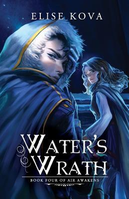 Water's Wrath (Air Awakens #4) Books