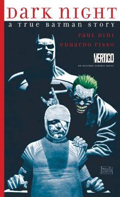 Dark Night: A True Batman Story Books