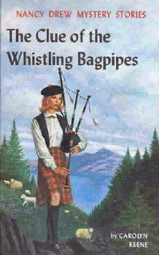 The Clue of the Whistling Bagpipes (Nancy Drew Mystery Stories, #41) Books