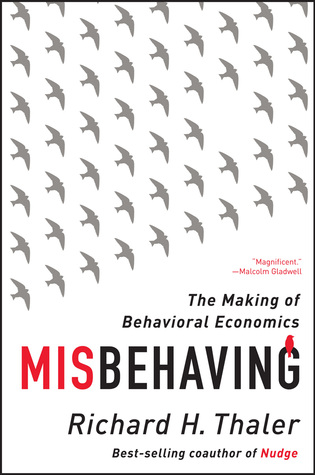 Misbehaving: The Making of Behavioral Economics Books