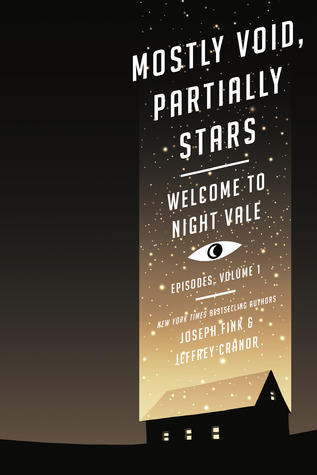 Mostly Void, Partially Stars (Welcome to Night Vale Episodes, #1) Books