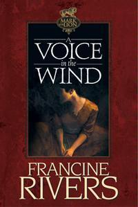 A Voice in the Wind (Mark of the Lion, #1) Books