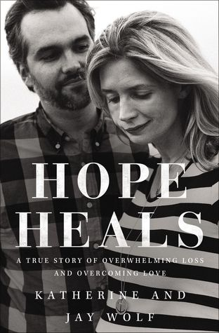 Hope Heals: A True Story of Overwhelming Loss and an Overcoming Love Books