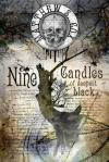 Nine Candles of Deepest Black by Matthew S. Cox