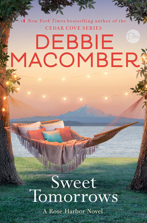 Sweet Tomorrows (Rose Harbor #5) Books