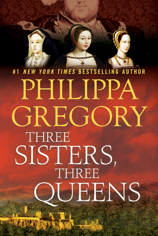 Three Sisters, Three Queens (The Plantagenet and Tudor Novels, #8) Books