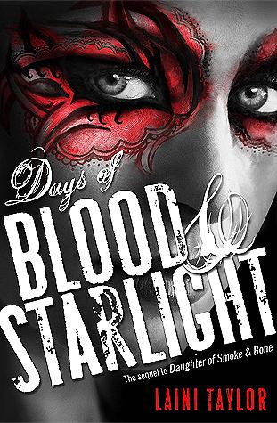 Days of Blood & Starlight (Daughter of Smoke & Bone, #2) Books