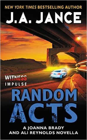 Random Acts (Joanna Brady, #16.6; Ali Reynolds, #11.5) Books