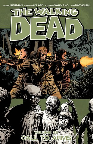 The Walking Dead, Vol. 26: Call to Arms Books