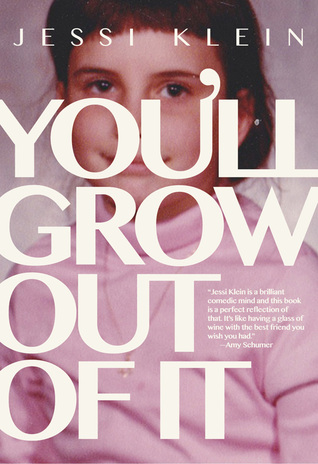 You'll Grow Out of It Books