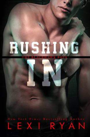 Rushing In (The Blackhawk Boys, #2) Books
