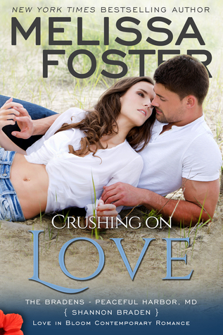 Crushing on Love (The Bradens at Peaceful Harbor, #4) Books