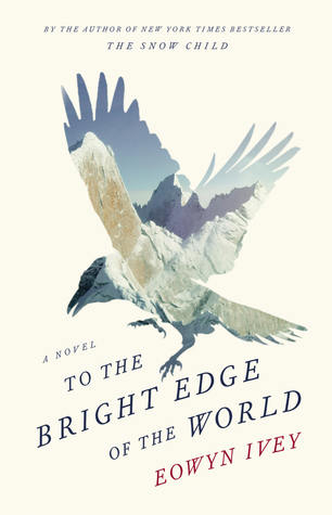 To The Bright Edge of the World Books