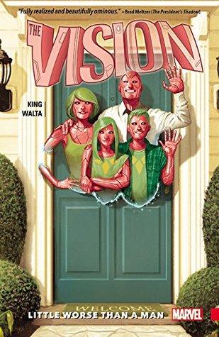 The Vision, Vol 1: Little Worse Than A Man Books