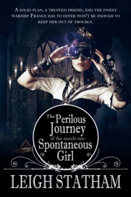 The Perilous Journey of the Much-Too-Spontaneous Girl