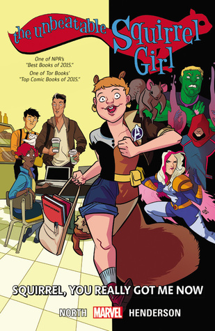The Unbeatable Squirrel Girl, Vol. 3: Squirrel, You Really Got Me Now Books
