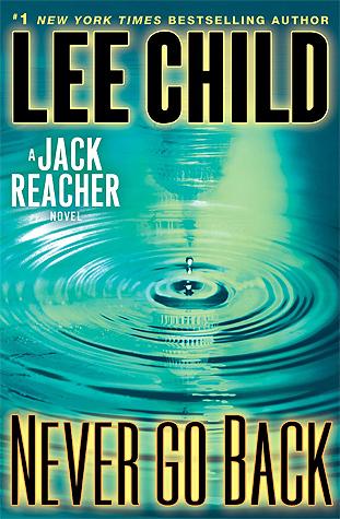 Never Go Back (Jack Reacher, #18) Books