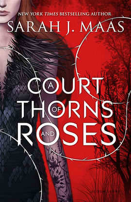 A Court of Thorns and Roses (A Court of Thorns and Roses, #1) Books