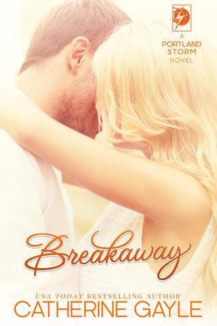 Breakaway (Portland Storm, #1) Books
