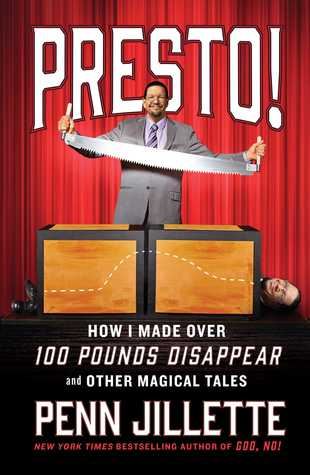 Presto! How I Made Over 100 Pounds Disappear and Other Magical Tales Books