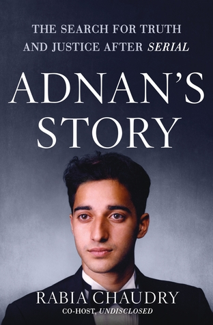 Adnan's Story: The Search for Truth and Justice After Serial Books