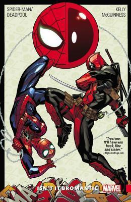 Spider-Man/Deadpool, Vol. 1: Isn't it Bromantic Books