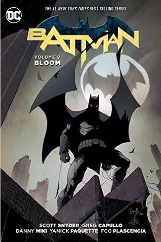Batman, Vol. 9: Bloom Books