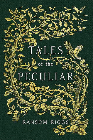 Tales of the Peculiar (Miss Peregrine's Peculiar Children #0.5) Books