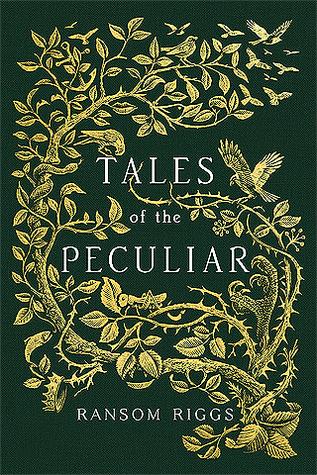 Tales of the Peculiar (Miss Peregrine's Peculiar Children #0.5) Books