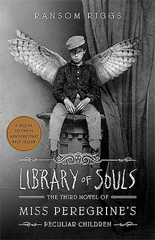 Library of Souls (Miss Peregrine's Peculiar Children, #3) Books