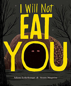 I Will Not Eat You Books