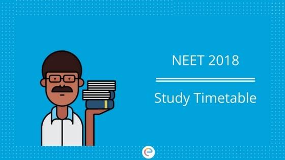 NEET Timetable Study Timetable For NEET 2018