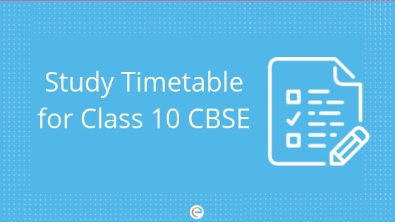 Study Timetable For Class 10 CBSE Detailed Timetable To Prepare For