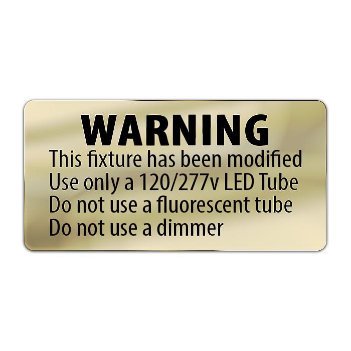 Metallic LED T8 retrofit warning label - label