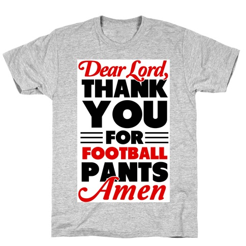 Thank the Lord for Football Pants T-Shirt Activate Apparel