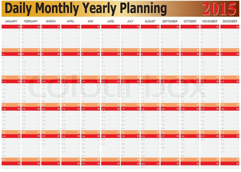 Vector of Daily Monthly Yearly Planning Chart Year 2015 Stock - daily monthly planners